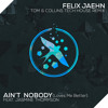 Felix Jaehn ft Jasmine Thompson - Ain't Nobody (Loves Me Better) [Tom & Collins Tech House Remix]