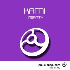 Kami - Tell Me (Original Mix) [Plusquam] OUT
