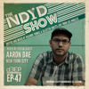 The NDYD Radio Show EP47- guest mix by AARON DAE (New York City)