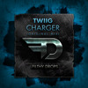 TWIIG - Charger (Original Mix)