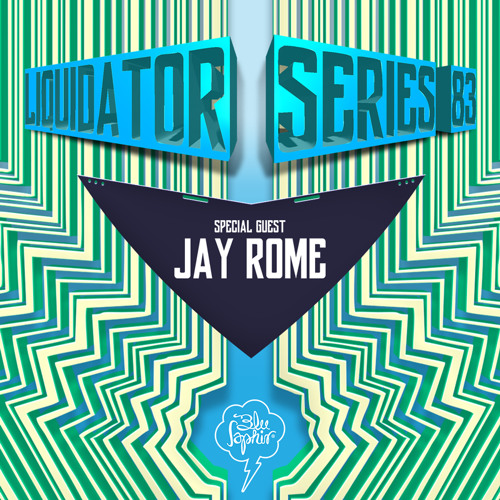 Liquidator Series 83 Special Guest Jay Rome August 2015