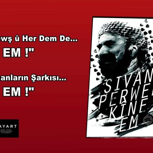 Şivan Perwer - Kîne Em Sunset Radio Remix  2015