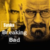 Syska - Breaking Bad (preview)