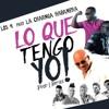 Los 4 ft. La Charanga Habanera - Lo Que Tengo Yo