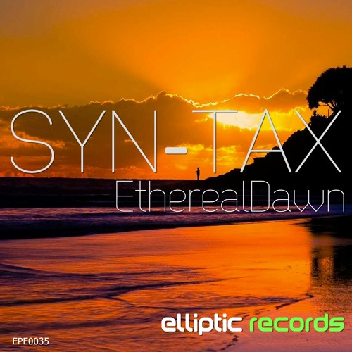 EPE0035 : Syn-Tax - Ethereal Dawn (Original Mix)