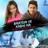 BAATEIN YE KABHI NA [ LOVE MIX ] - DJ AJAY & DJ PIYU REMIX