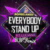 Bombs Away Ft. Luciana - Everybody Stand Up (BLBP Bootleg)