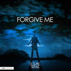 Cosmic Sense - Forgive Me