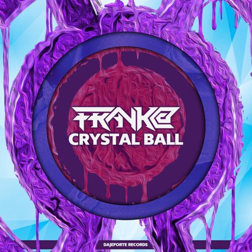 Crystal Ball - FRaNk@