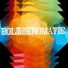 Polychromatic - Save Me