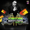 DJ WALE BABU ( MARSH & RAHUL MASH - UP )