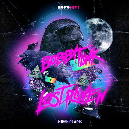 Bobby Tank - Lost Raven