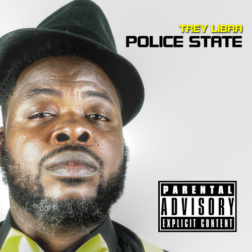 Police State (Produced by Tone Jonez)