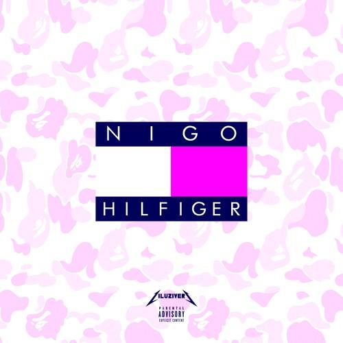 N I G O  HILFIGER [PROD. Dj Plugg]