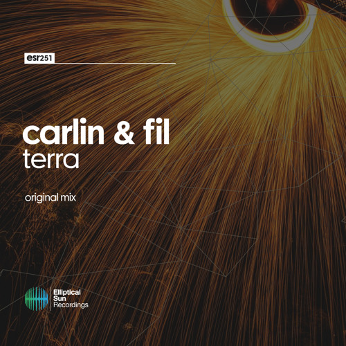 Carlin & Fil - Terra ( Original Mix ) OUT NOW