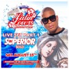 DJ SUPERIOR LIVE AT LATIN LOVERS SUMMER CRUISE PART 1