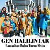 Gen Halilintar - Ramadhan Bulan Turun Mesin (official)