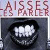 Laisse les parler - Cways & Lyric M Feat Lino Amani .Prod By Ballistic (Official Audio) HQ