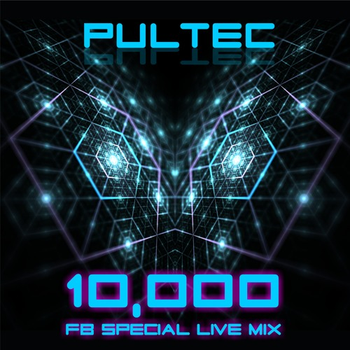 PULTEC - 10,000 FB Special Teaser Live Mix - Download Enable!!!