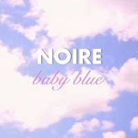 Noire Baby Blue Artwork