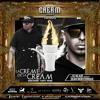 De La Cream presents: La Crème De La Cream Mixtape by Dj Blaze