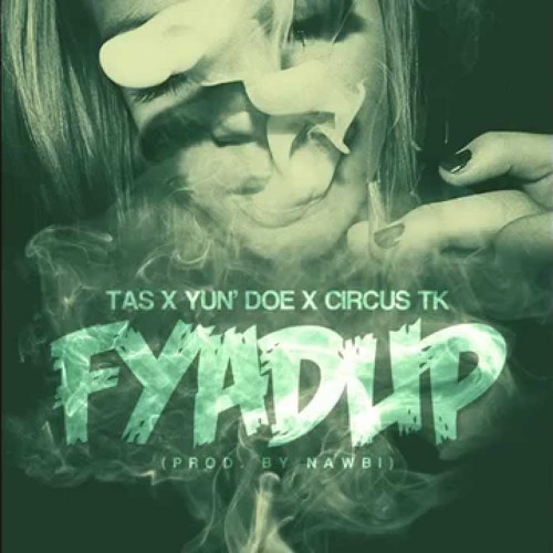 Fiyad Up (feat. Circustk)