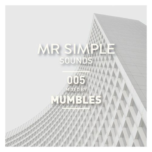 MR SIMPLE SOUNDS - 005 MUMBLES
