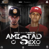 Amistad O Sexo Ft Anuel AA mp3