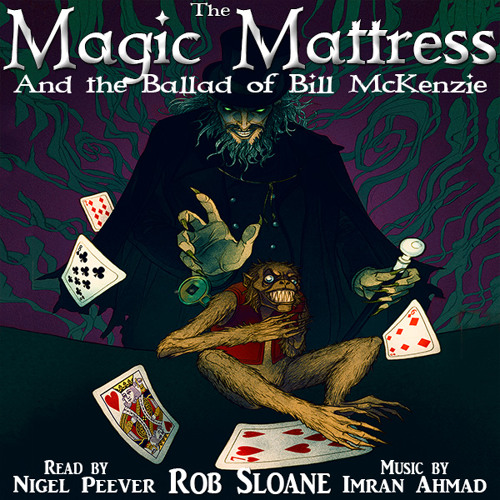 The Magic Mattress and the Ballad of Bill McKenzie titles