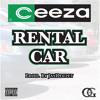 Rental Car - Ceeza [Prod. JayDeclet]