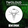 Twoloud - Move (Showtek Vs Bar Matari Edit)[OUT NOW] Free download