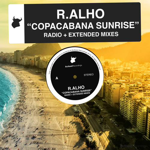 R.Alho - Copacabana Sunrise (Radio Edit) [Bullbeat Recordings]