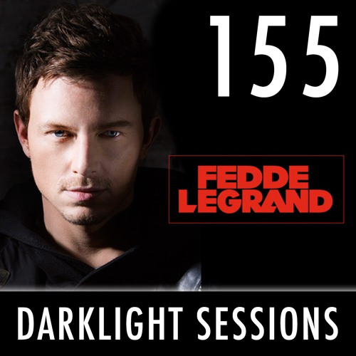 Fedde Le Grand - Darklight Sessions 155 (Throw Back Summer Special #1)