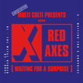 Red Axes Waiting For A Surprise Artwork