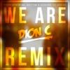 We Are - Dario Synth Vs. Matt3w & Sideone Feat. Chess (Dion C Remix) mp3