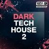 Dark Tech House 2 - Full Demo 1