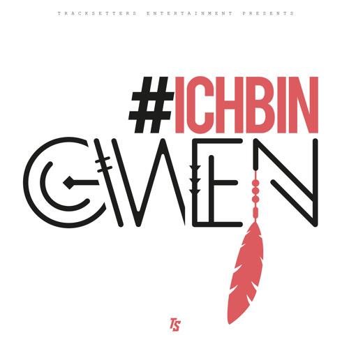 Gwen - #ichbinGwen EP