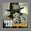 John Lee Hooker - Boom Boom(remix Mojo) - By DJ Elcy