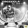 EBOLA - RESURRECT- BY JOHN B. (JEJ EMPIRE MUSIC 2015)