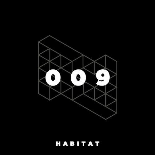 Mix 009: Habitat