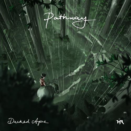 Ducked Ape - Pathway [NestHQ x Heroic Premiere]