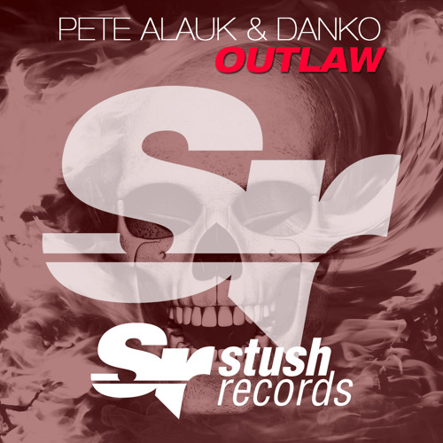 Pete Alauk & Danko - Outlaw (Original Mix)