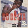 Troy Ave Do Betta Ft. TY$(Dirty) Prod By John Scino Mp3 mp3