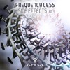 FreQ.Less - Side Effect EP      (Out Now on Luminus Music)
