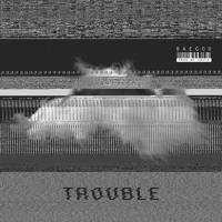 Baegod - Trouble (Prod By Sbvce)
