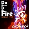 Calavera - Da Room Is On Fire [Radio Edit]