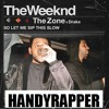 The Zone - The Weeknd