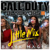 ♫ Little Mix - Black Magic | Parody ♫