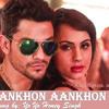 Ankhon Ankhon(Yo Yo Honey Singh) - DjMax Remix