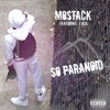 MoStack Feat. J Hus - So Paranoid